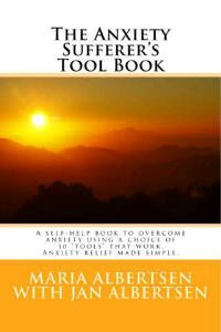 The Anxiety Sufferer's Tool Book